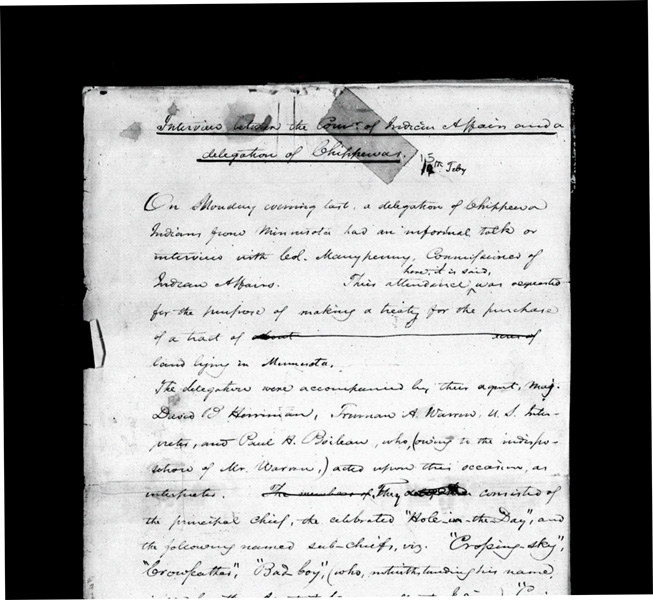 Notes from a meeting between the U.S. Commissioner of Indian Affairs and leaders of the Mississippi, Pillager, and Lake Winnibigoshish bands of Ojibwe. The negotiations resulted in the Treaty of 1855, in which the Ojibwe relinquished vast territories in exchange for reservations and annual payments. [LINK TO: http://treatiesmatter.org/treaties/land/1855-ojibwe] | Courtesy University of Wisconsin Digital Collections Center